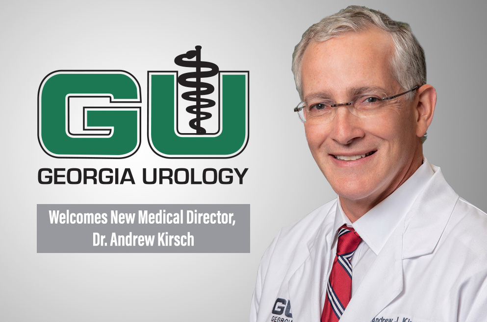 Georgia Urology welcomes Dr. Andrew Kirsch as new Medical Director.